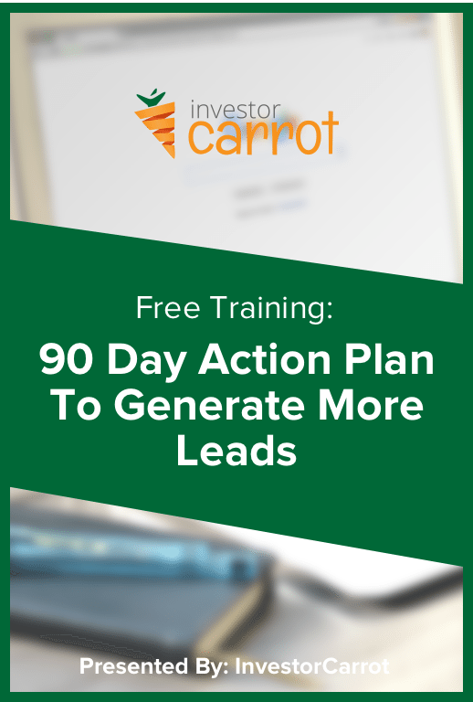 90 Day Action Plan For Generating Consistent Real Estate Leads