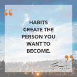 Creating Habits Quote