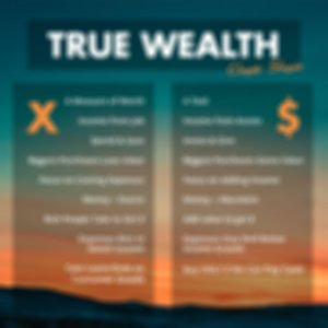 True Wealth Cheat Sheet