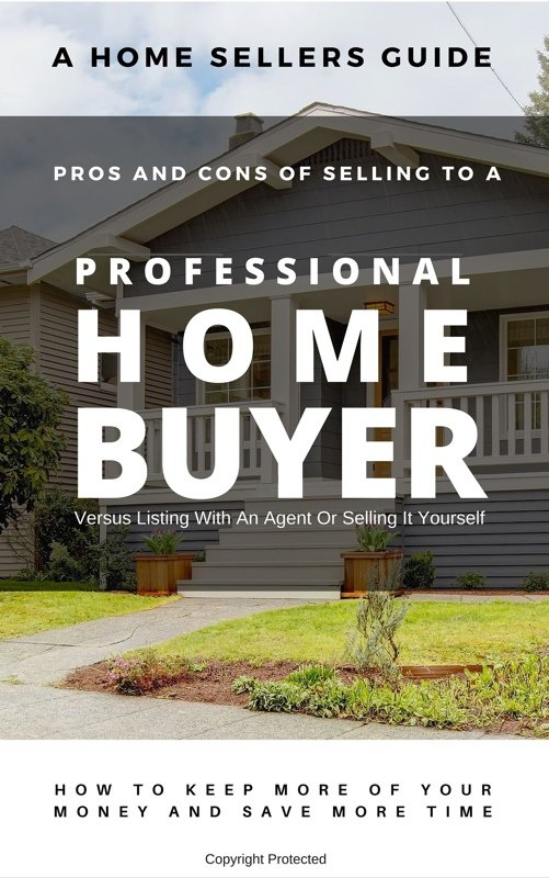 selling your HOUSTON Texas house to a professional home buyer report