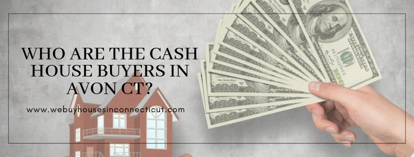 Cash house buyers in Avon CT