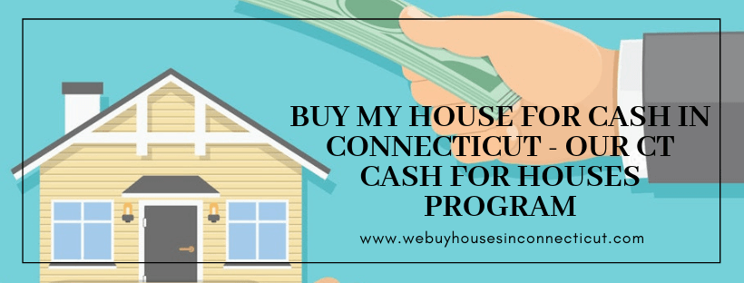 Sell my house for cash in CT