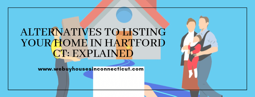 Cash For Houses In Hartford CT