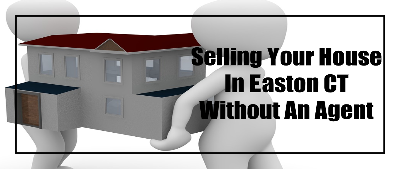 Sell my house fast in Easton CT