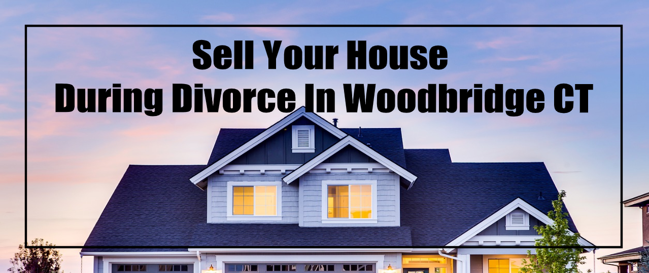 Cash buyers in Woodbridge CT