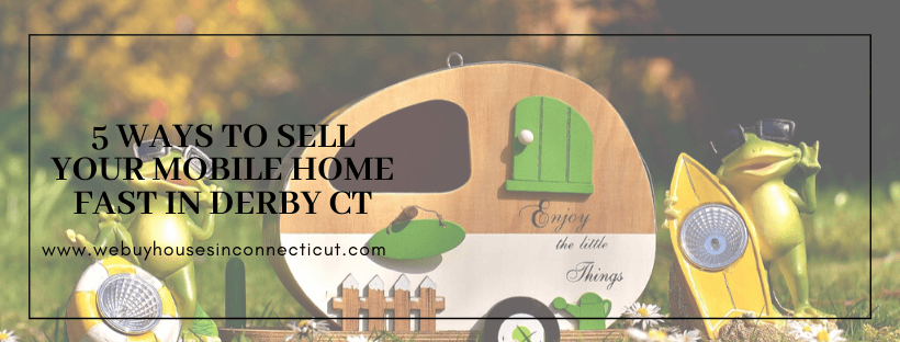 Cash for houses in Derby CT