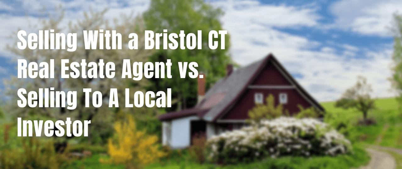 We buy houses in Bristol CT