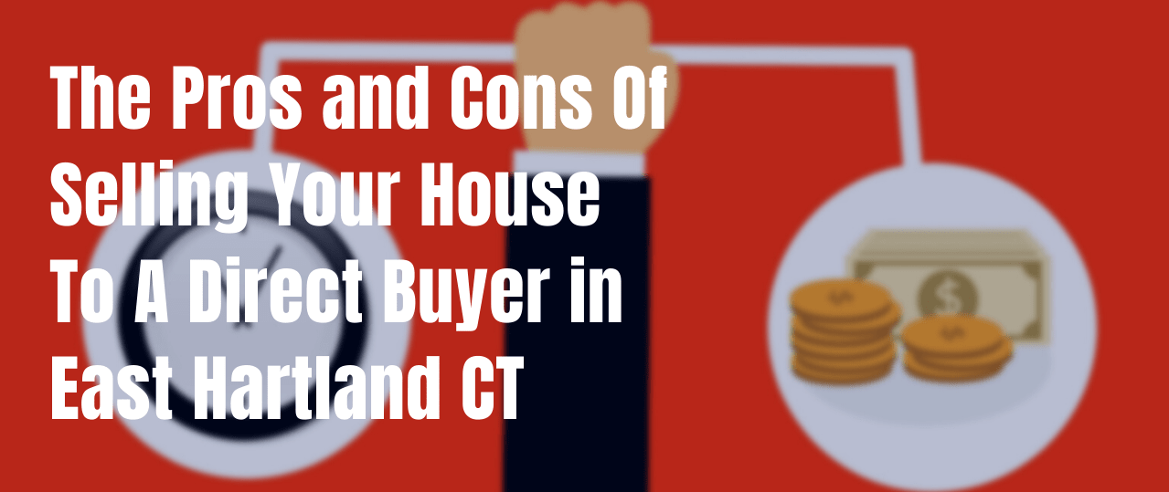 We buy houses in East Hartland CT