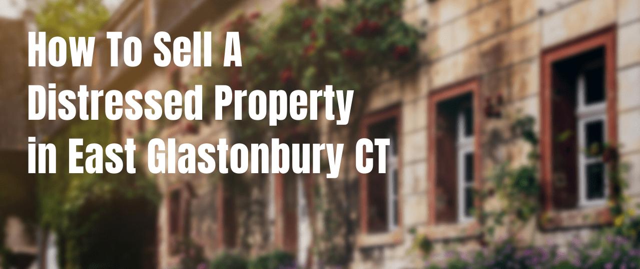 We buy houses in East Glastonbury CT