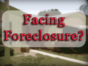 Facing Foreclosure? Check on Your Options...
