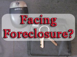 Facing Foreclosure: Check Your Options