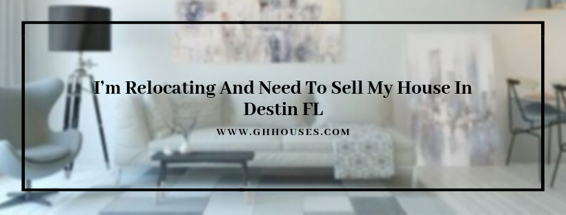 sell my house in Destin FL