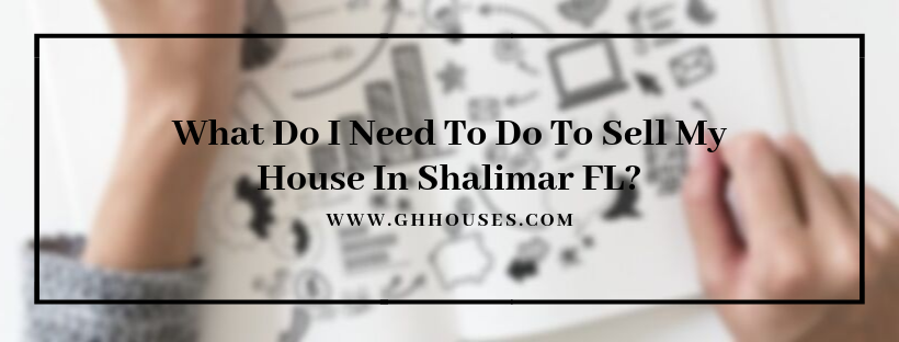Sell My Home In Shalimar FL