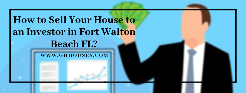cash for houses in Fort Walton Beach FL