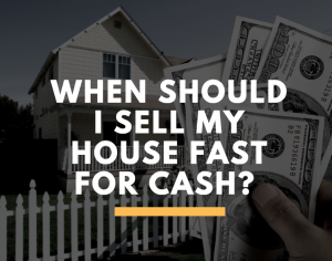 When Should I Sell My House Fast for Cash in Bay Area? - Skye Homes