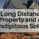 Greenport NY - A long distance property on Long Island and a Serendiptious solution