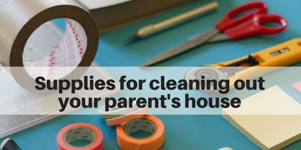 Supplies for cleaning out your parent's house - Long Island NY