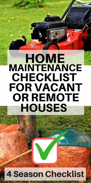 Home Maintenance tips for vacant houses on long Island - 4 season checklist