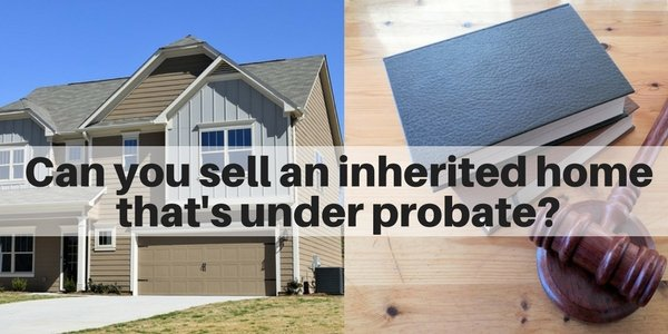 Can you sell a house that's in probate on Long Island