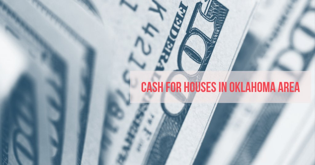 Cash for Houses In Oklahoma