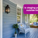 staging your outside house