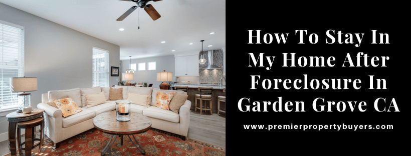 We Buy Properties In Garden Grove CA