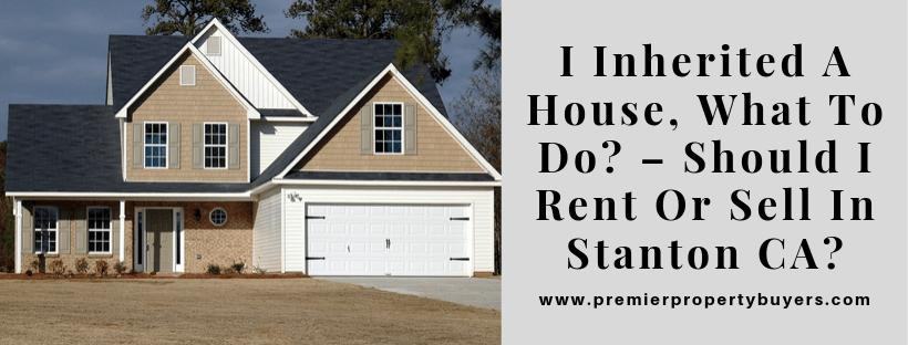 We Buy Houses In Stanton CA