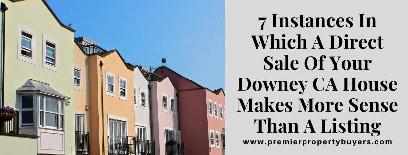 We Buy Houses In Downey CA