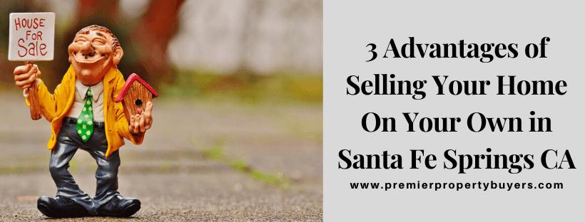 We Buy Houses in Santa Fe Springs CA