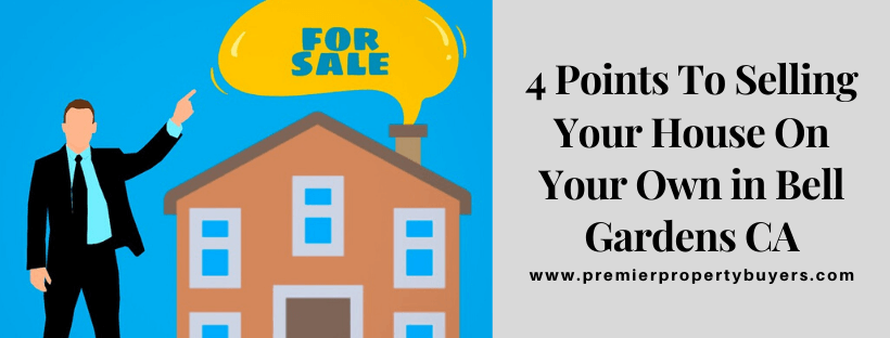 Sell Your House in Bell Gardens CA