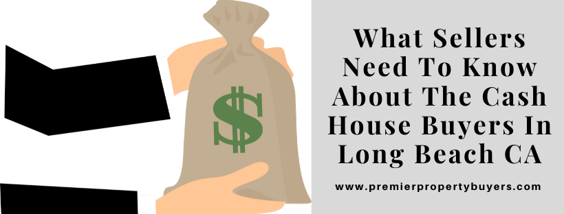Sell My House In Long Beach CA