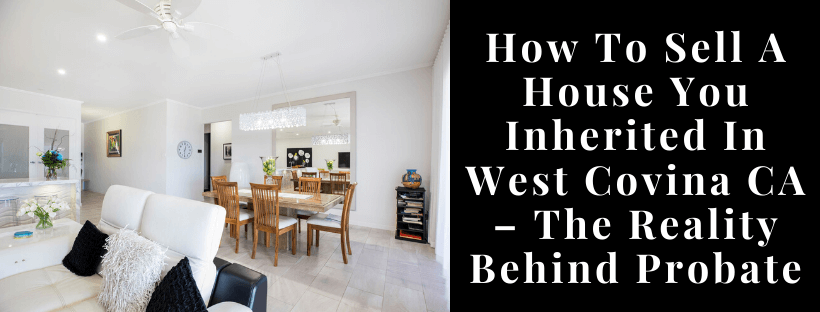 Sell my house in West Covina CA