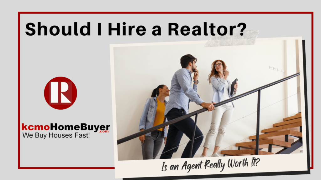 Should I hire a Realtor?  Is an Agent Really Worth It?