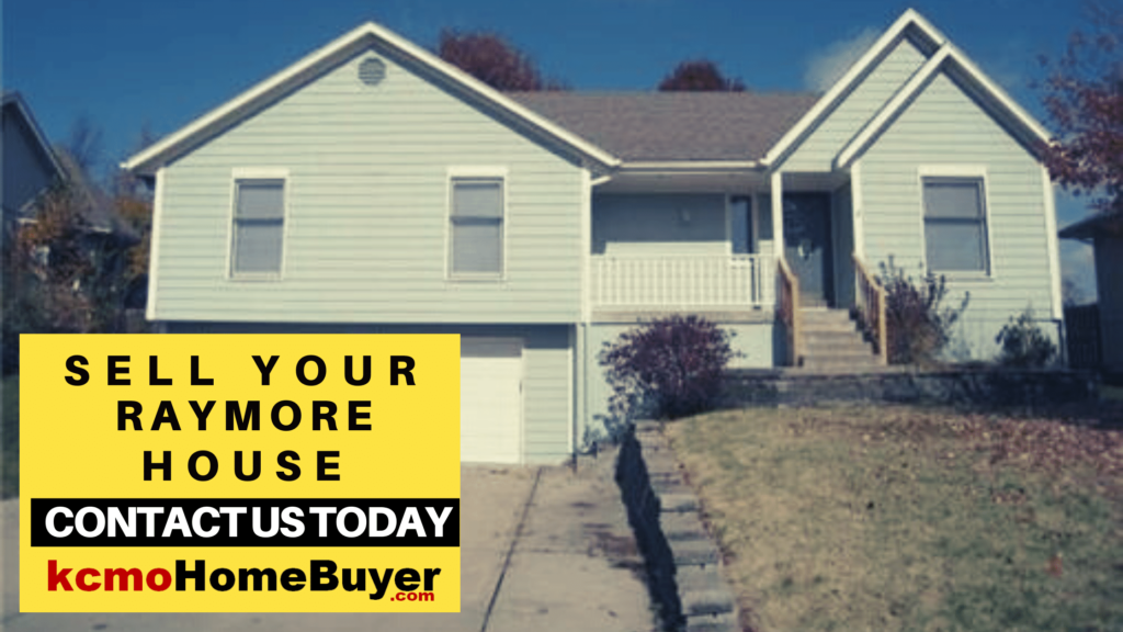Sell Your House Fast in Raymore