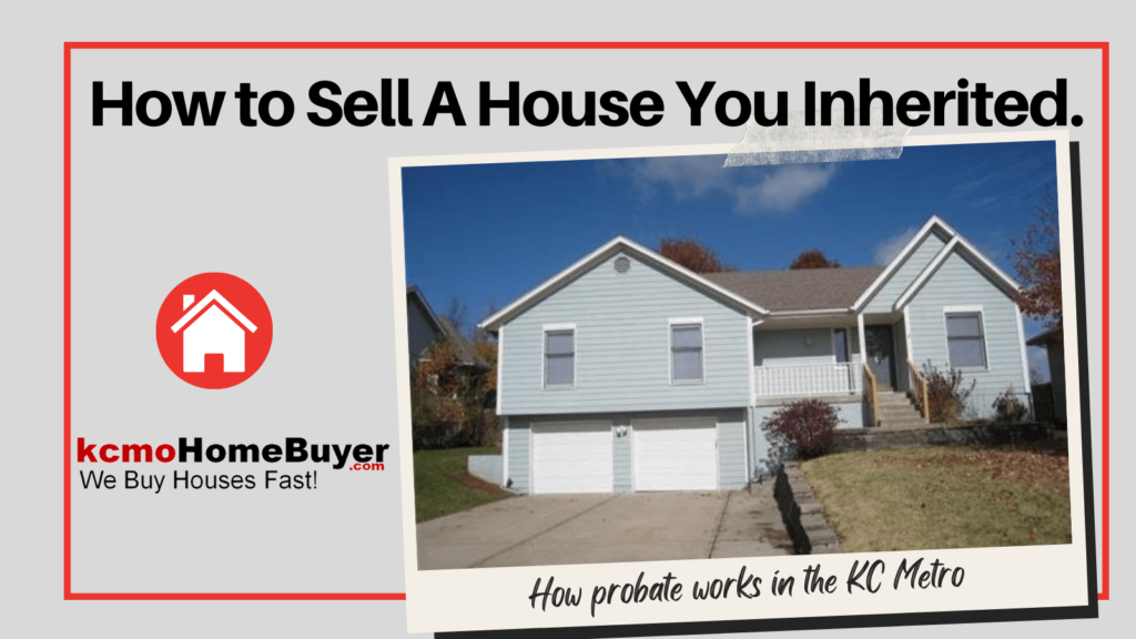 How to Sell a House You Inherited, learn how probate works.