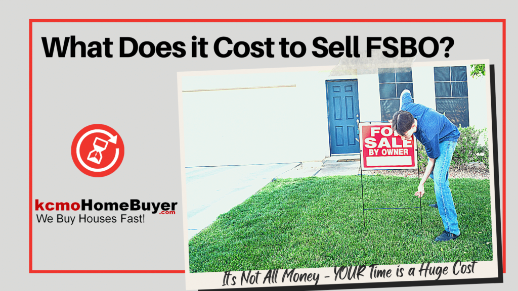 thinking about selling fsbo are you ready for all the time costs?