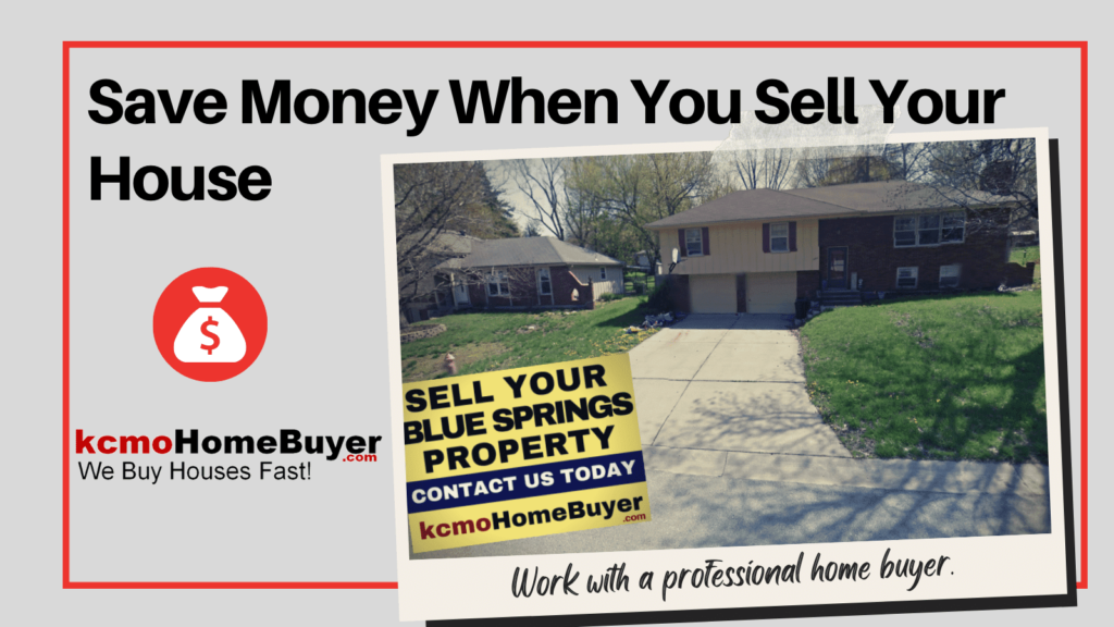 Working With A Professional Home Buyer Will Save Your Money