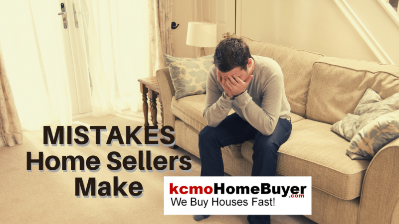 Mistakes Home Sellers Make