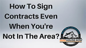 How do I sign contracts-Appleton home buyers