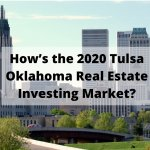 Tulsa Oklahhoma Real Estate Investment Market
