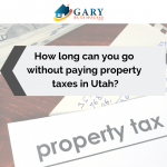 How long can you go without paying property taxes in Utah?