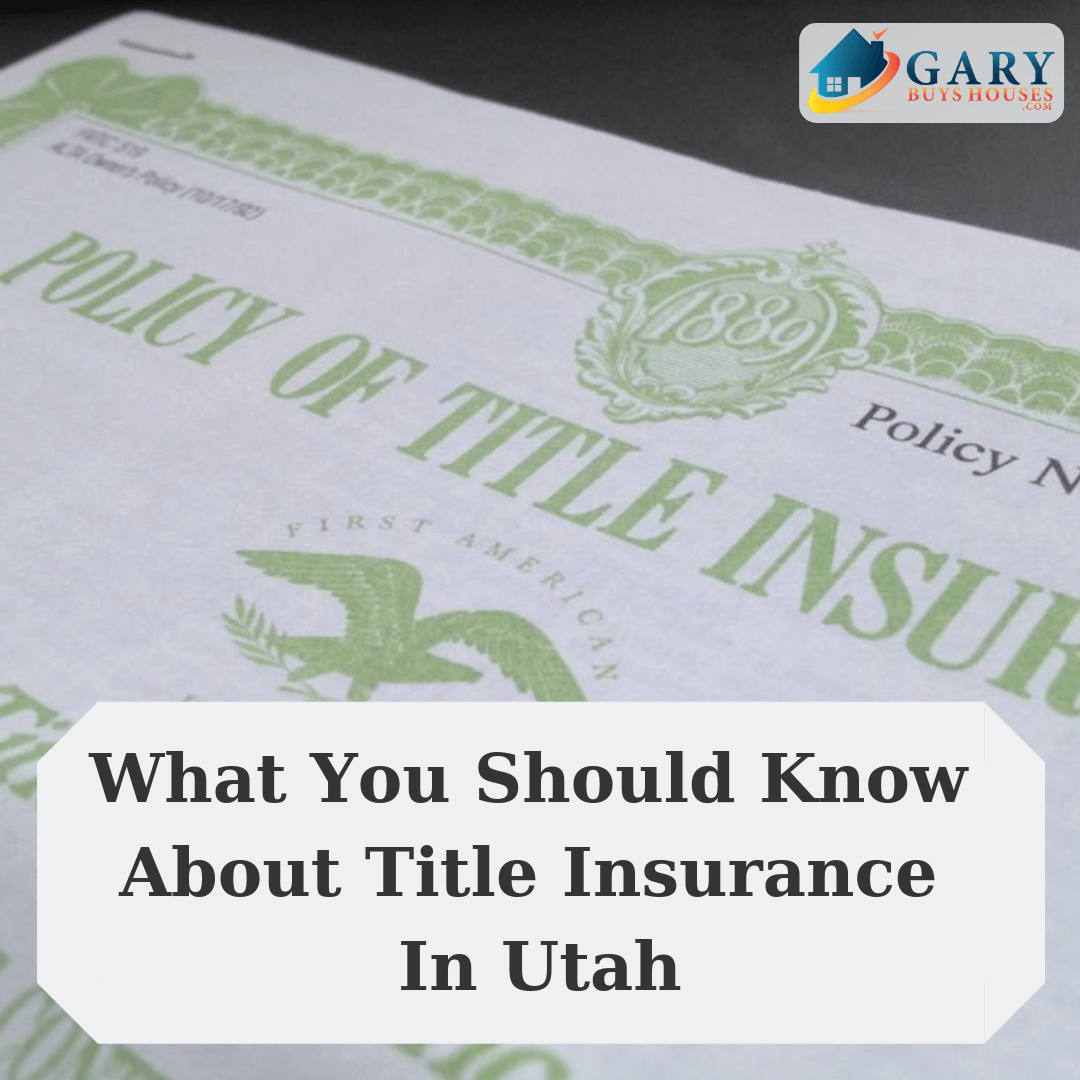 What You Should Know About Title Insurance In Utah