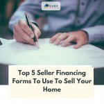 The Top 5 Forms To Use For Owner Financing Your Home