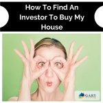 How To Find An Investor To Buy My House-GBH