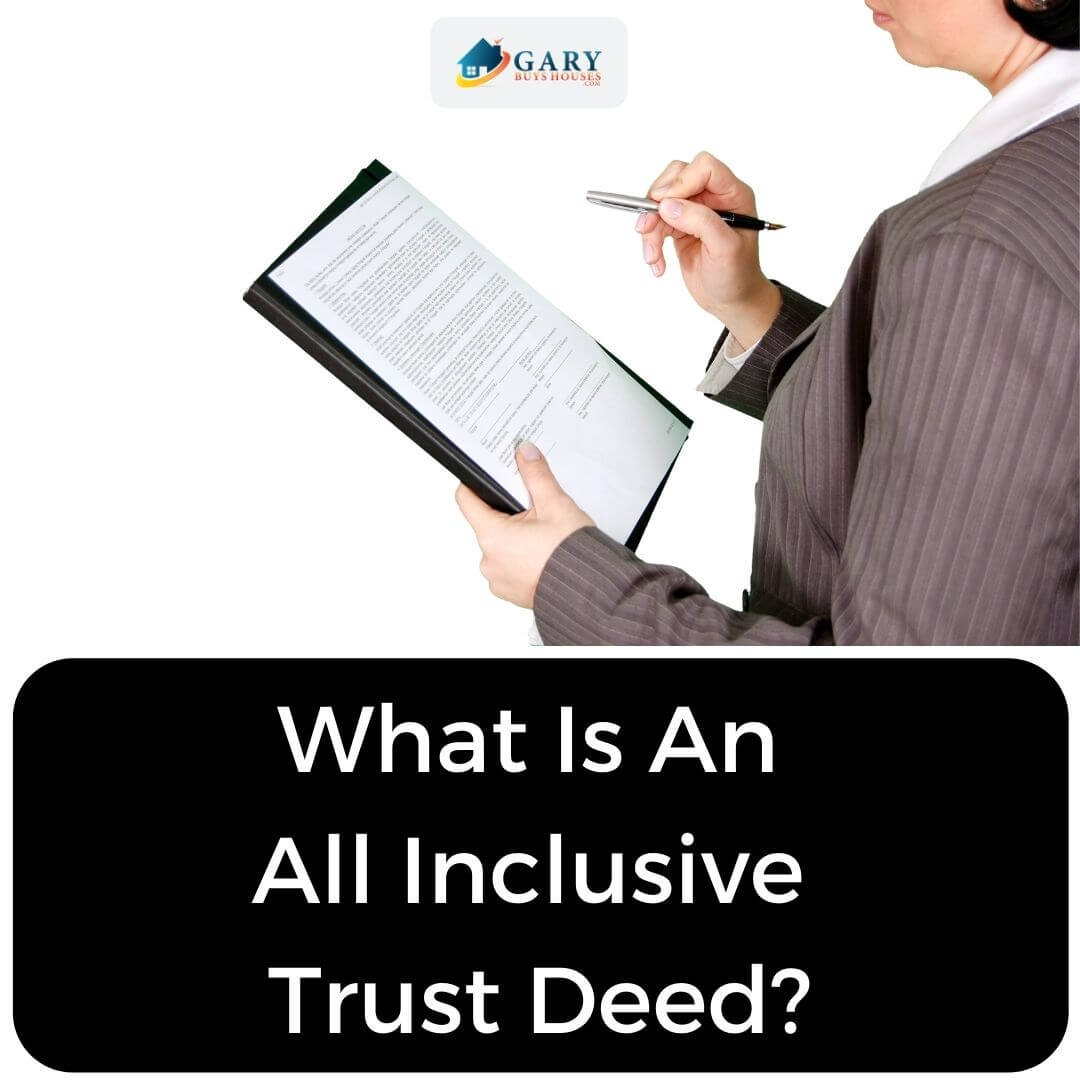 What Is An All Inclusive Trust Deed