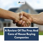 A Review Of The Pros And Cons Of House Buying Companies