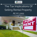 The Tax Implications of Selling Rental Property at a Loss