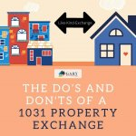 The Do's And Don'ts Of A 1031 Property Exchange