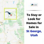 To Stay or Look for Homes for Sale in St. George Utah