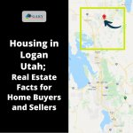 Housing in Logan Utah; Real Estate Facts for Home Buyers and Sellers